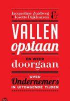 Vallen opstaan en weer doorgaan,  Jacqueline Zuidweg & Josette Dijkhuizen, failessement, failliet gaan