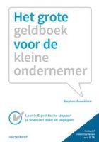 Het grote geldboek voor de kleine ondernemer, finacniene en administratie, ondernemen, boeken