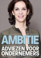 Ambitie adviezen voor startende ondernemers luisterboeken van Annemarie van Gaal, starten met ondernemen