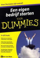 Een eigen bedrijf starten voor dummies Robert Jan Blom