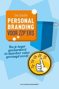 Personal Branding voor zzpers, Tom Scholte, Personal Branding, marketing, marketing boeken