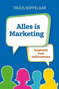 MArketingboeken Alles is marketing Truus Koppelaar-Noort