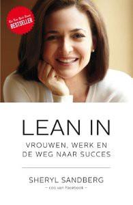 Lean in Sheryl Sandberg, vrouwen, werk en de weg naar succes, groeien als ondernemer, persoonlijke ontwikkeling