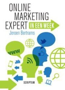 Online marketing expert in een week van Jeroen Bertrams, Online MArketing, Marketing, Marketingboeken
