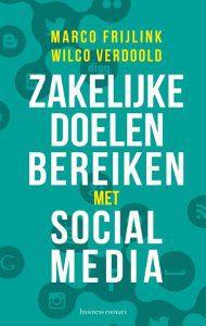 zakelijke doelen bereiken met social media, social media, doelen behalen boelen social media, social media marketing