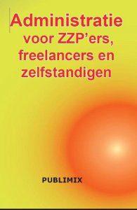 administratie voor zzpers, freelancers en zelfstandigen, financien en adminstratie