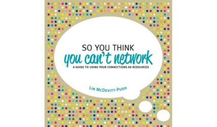 So You Think You Can't Network Lin McDevitt-Pugh boek